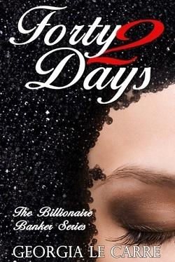 Forty 2 Days (The Billionaire Banker 2).jpg?t