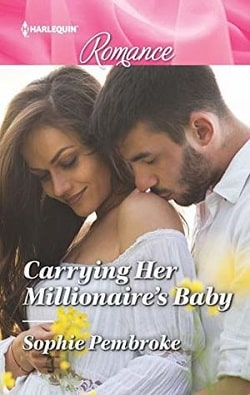 Carrying Her Millionaire's Baby by Sophie Pembroke