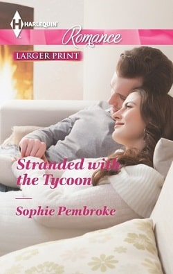 Stranded With the Tycoon by Sophie Pembroke