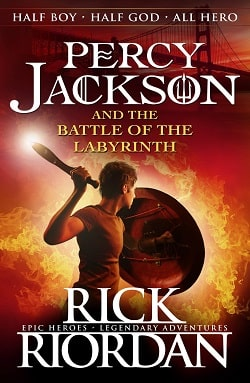 The Battle of the Labyrinth (Percy Jackson and the Olympians 4) by Rick Riordan