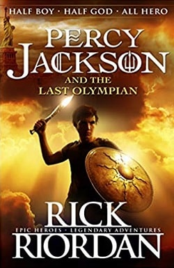 The Last Olympian (Percy Jackson and the Olympians 5) by Rick Riordan