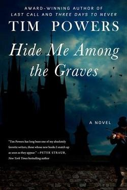 Hide Me Among the Graves by Tim Powers.jpg?t