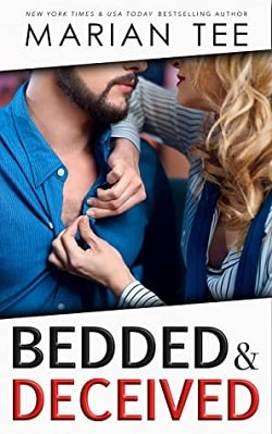 Bedded and Deceived: Billionaire Revenge Romance by Marian Tee