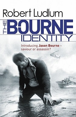 The Bourne Identity (Jason Bourne 1) by Robert Ludlum