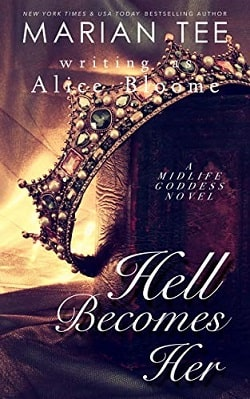 Hell Becomes Her - The Midlife Goddess by Marian Tee
