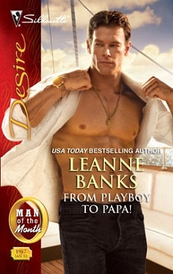 From Playboy to Papa! by Leanne Banks