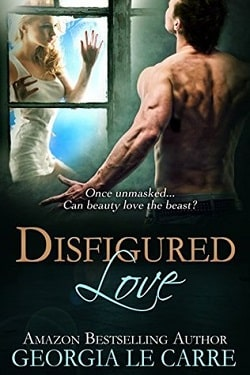 Disfigured Love by Georgia Le Carre