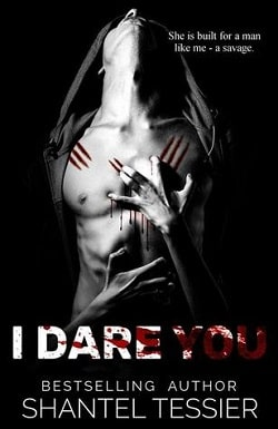 I Dare You (Dare 1) by Shantel Tessier