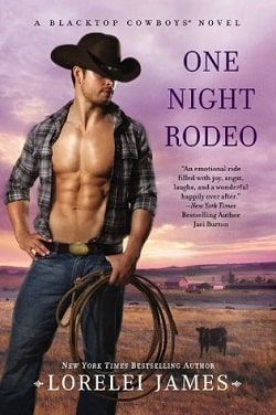 One Night Rodeo (Blacktop Cowboys 4) by Lorelei James