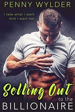 Selling Out to the Billionaire by Penny Wylder