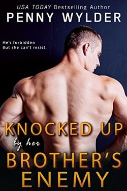 Knocked Up by Her Brother's Enemy by Penny Wylder