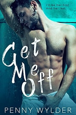 Get Me Off by Penny Wylder