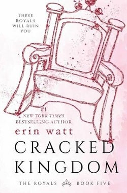 Cracked Kingdom (The Royals 5) by Erin Watt, Elle Kennedy, Jen Frederick