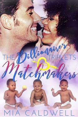 The Billionaire's Triplets Matchmakers (The Billionaire's Triplets 2) by Mia Caldwell