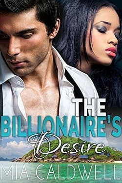 The Billionaire's Desire by Mia Caldwell