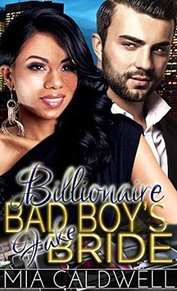 Billionaire Bad Boy's Fake Bride by Mia Caldwell