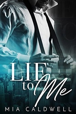 Lie to Me by Mia Caldwell