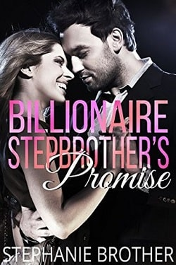 Billionaire Stepbrother's Promise by Stephanie Brother