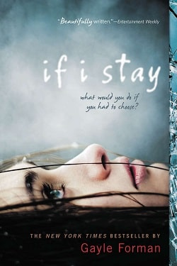 If I Stay (If I Stay 1) by Gayle Forman