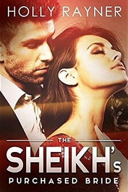 The Sheikh's Purchased Bride (The Sheikh's Every Wish 3) by Holly Rayner