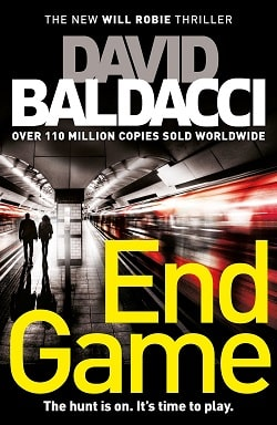 End Game (Will Robie 5) by David Baldacci