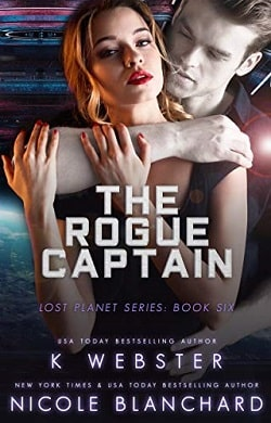 The Rogue Captain (The Lost Planet 6) by K. Webster