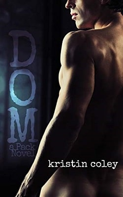 Dom (The Pack 4) by Kristin Coley