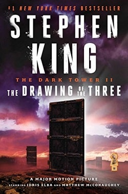 The Drawing of the Three (The Dark Tower 2) by Stephen King