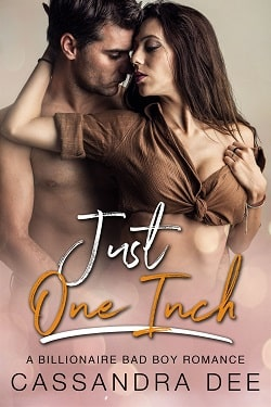 Just One Inch by Cassandra Dee