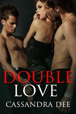 Double Love by Cassandra Dee