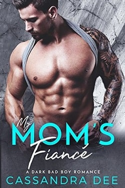 My Mom's Fiance by Cassandra Dee