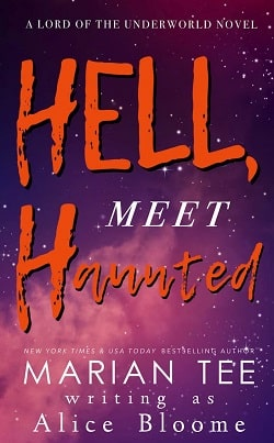 Hell, Meet Haunted (Lord of the Underworld 1) by Marian Tee