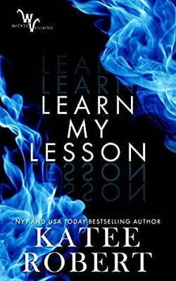 Learn My Lesson (Wicked Villains 2) by Katee Robert
