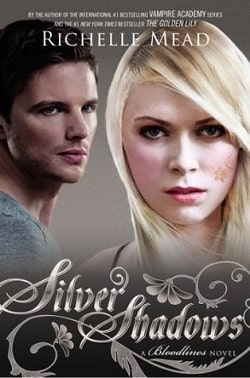 Silver Shadows (Bloodlines 5) by Richelle Mead