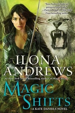 Magic Shifts (Kate Daniels 8) by Ilona Andrews