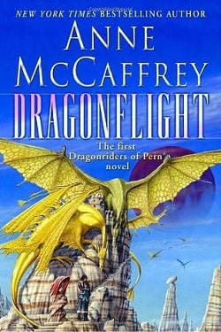 Dragonflight (Dragonriders of Pern 1) by Anne McCaffrey