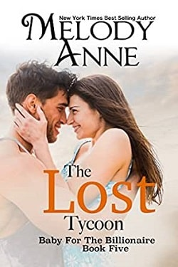 The Lost Tycoon (Baby for the Billionaire 5) by Melody Anne