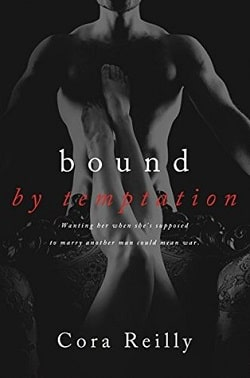 Bound by Temptation (Born in Blood Mafia Chronicles 4) by Cora Reilly