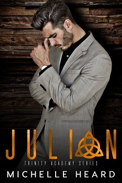 Julian (Trinity Academy 4) by Michelle Heard