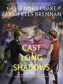 Cast Long Shadows (Ghosts of the Shadow Market 2) by Cassandra Clare