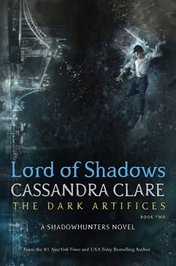 Lord of Shadows (The Dark Artifices 2) by Cassandra Clare