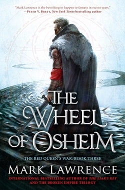 The Wheel of Osheim (The Red Queen's War 3) by Mark Lawrence