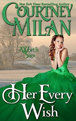 Her Every Wish (The Worth Saga 1.5) by Courtney Milan