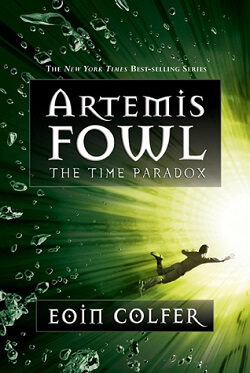The Time Paradox (Artemis Fowl 6) by Eoin Colfer