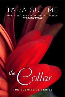 The Collar (The Submissive 6) by Tara Sue Me