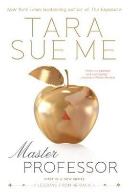 Master Professor (Lessons From the Rack 1) by Tara Sue Me