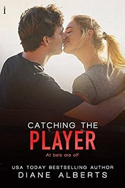 Catching the Player (A Hamilton Family 3) by Diane Alberts