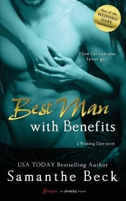 Best Man with Benefits by Samanthe Beck