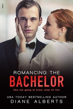 Romancing the Bachelor (A Hamilton Family 2) by Diane Alberts