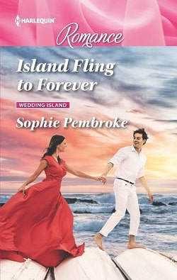 Island Fling to Forever by Sophie Pembroke